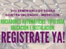 VIII Seminario de Redes Contra Incendio – Medellín.