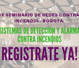 IX Seminario de Redes Contra Incendio – Bogotá.