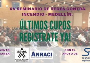 XV Seminario de Redes Contra Incendios – Medellín.
